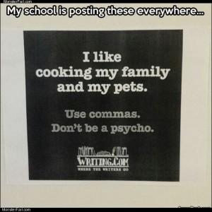 Use commas