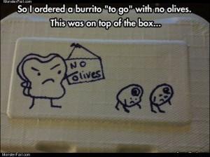 No olives