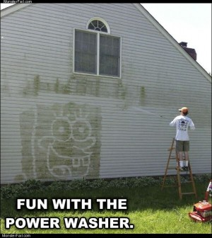 Power washer fun