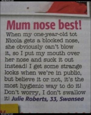 Mum nose best