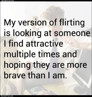 My version of flirting
