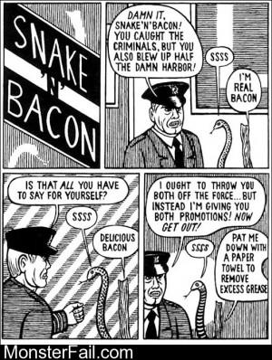 Snake N Bacon