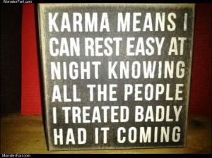 Karma means