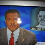 The newscaster who looks for rapist. LOL