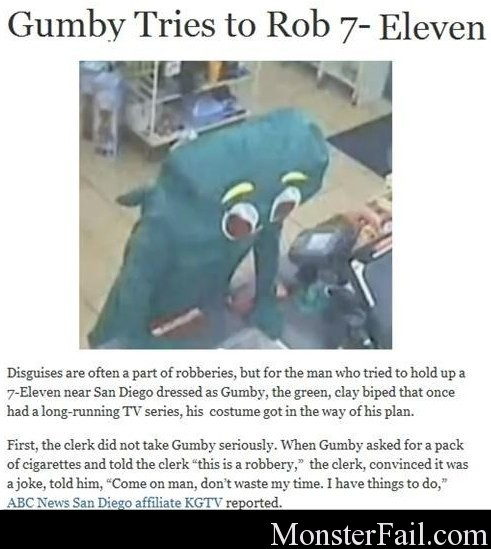 Gumby tries to rob 7-Eleven