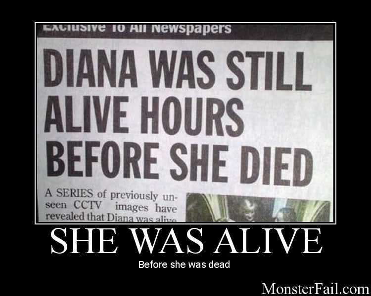 Diana was alive?  NO WAY!